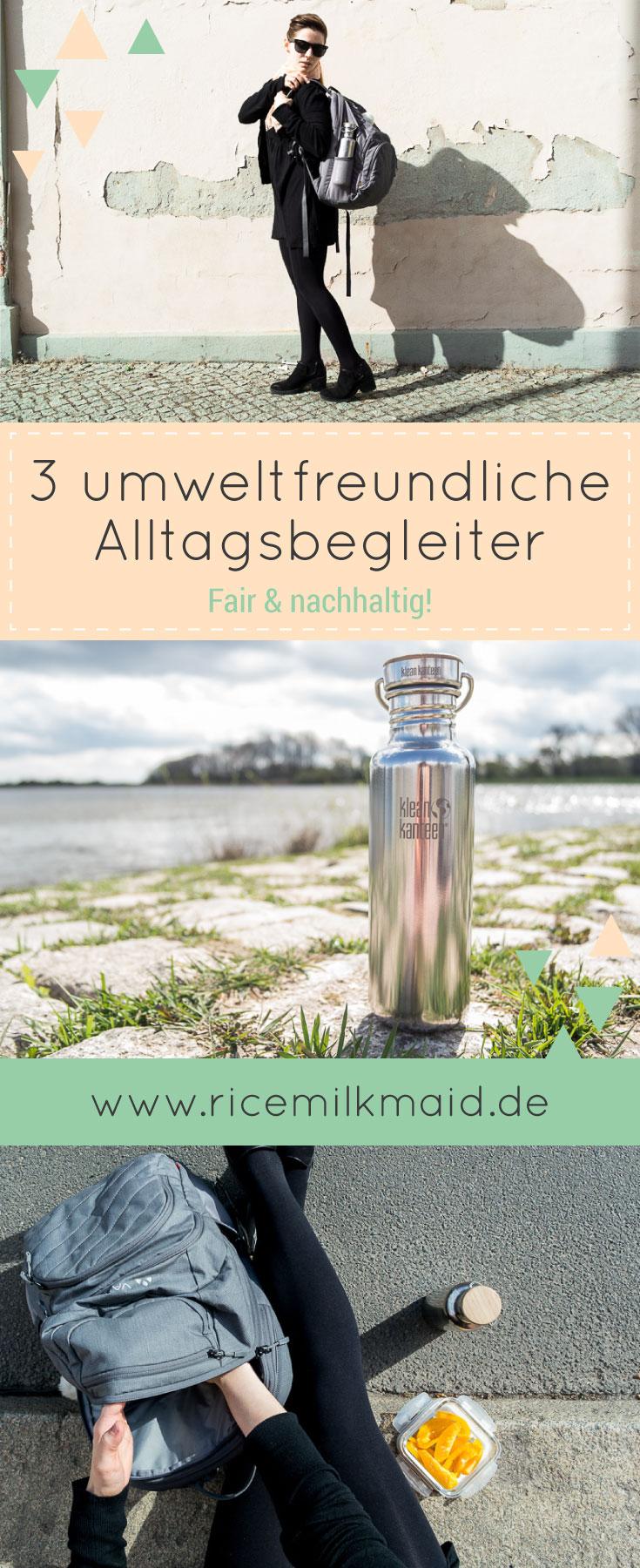 Ricemilkmaid Blog: Drei umweltfreundliche Alltagsbegleiter | VAUDE Rucksack, Klean Kanteen Edelstahl-Flasche und Glas-Vorratsdosen