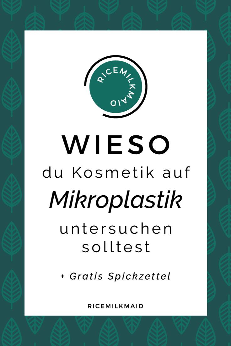 Mikroplastik: Die kleinen Plastikpartikel aus unserer Kosmetik gelangen durch die Abwasser ins Meer, werden dort fälschlicherweise von Lebewesen für Nahrung gehalten und sorgen dafür, dass diese Tiere sterben. Auch in unserem Trinkwasser, Limonaden, Feldern und in der Luft wurde Mikroplastik nachgewiesen. Mit dieser Liste erkennst du Produkte mit Mikroplastik beim Einkaufen! | Ricemilkmaid Blog