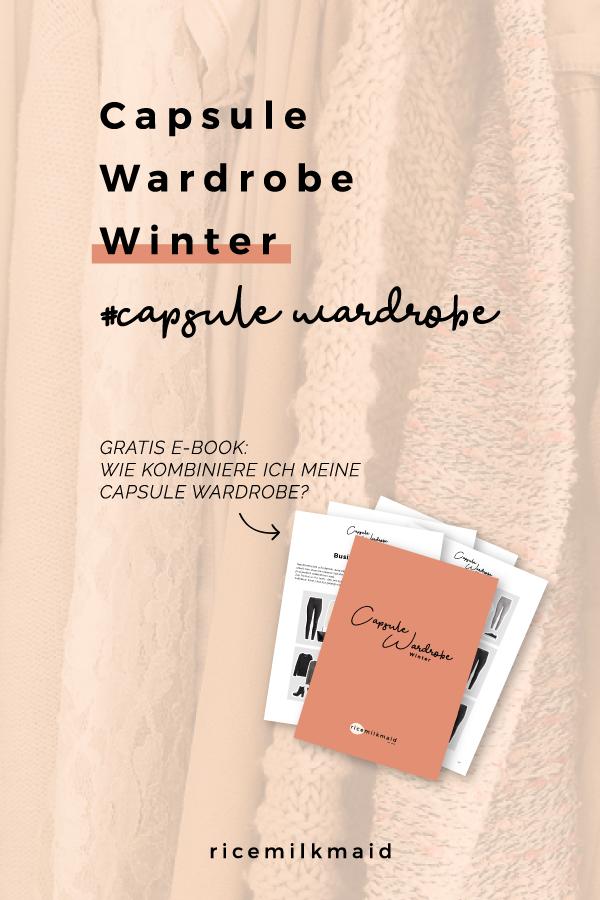 """Die perfekte Capsule Wardrobe für den Winter. In gedeckten, monochromen Farben feiere ich den Zwiebellook diesen Winter besonders. Mit kostenlosem eBook: """"Wie kombiniere ich eine Capsule Wardrobe"""". Gleich zum Beitrag klicken!"""