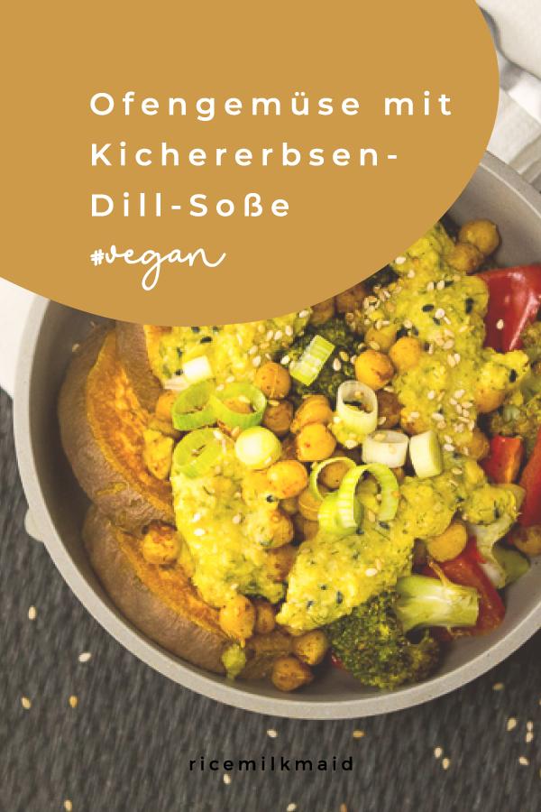 Veganes Ofengemüse mit einer zitronigen Kichererbsen-Dill-Soße. Ein schnelles, einfaches Gericht mit gesunden Zutaten für laue Sommerabende. Klick dich zum Rezept oder speichere es für später ab! #vegan