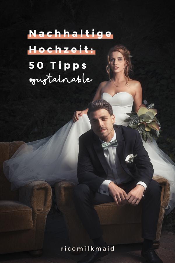 Ihr heiratet? Hier findet ihr über 50 Tipps für eine nachhaltige Hochzeit im Less-Waste-Prinzip. Recycelte Dekoration, faires Brautkleid, Öko-Flitterwochen? Klick dich gleich rüber! #grünehochzeit #veganehochzeit #nachhaltigkeitheiraten